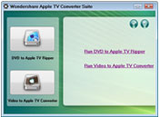 Wondershare Apple TV Suite Overview - Video to Apple TV Converter, DVD to Apple TV Converter