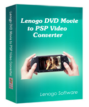 Lenogo DVD Movie to PSP Video Converter directly converts DVD movies to your PSP.