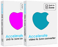 Accelerate DVD to Zune Converter + Video to Zune PowerPack: any video you watch on PC can be put on Zune.